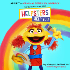 """Sing A Song and Say Thank You! (feat. Grouplove) [From """"Helpsters""""] - Helpsters, Cody, Grouplove"""
