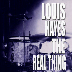The Real Thing - Louis Hayes
