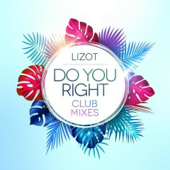 Do You Right (Club Mixes)