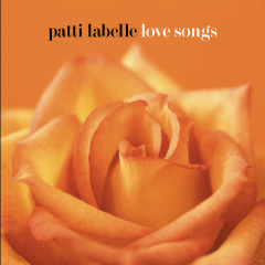 Love Songs - Patti Labelle
