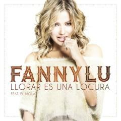 Llorar Es Una Locura - Fanny Lu,El Mola