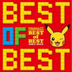 Pokemon (Pocket Monsters) TV Anime Theme BEST OF BEST 1997-2012 CD1 - Various Artists