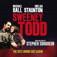 Sweeney Todd (The 2012 London Cast Recording) - Stephen Sondheim