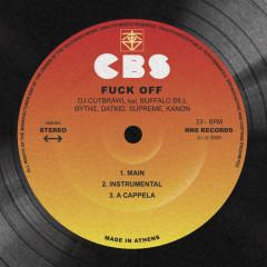 Fuck Off - Dj Cutbrawl, Kanon, Buffalo Bill, Thitis, Supreme