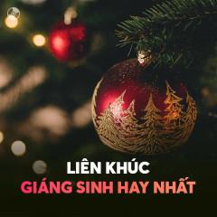 Liên Khúc Nhạc Giáng Sinh Hay Nhất
