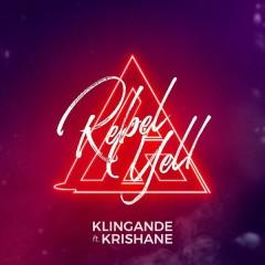 Rebel Yell - Klingande,Krishane