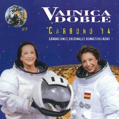 Carbono 14 (Grabaciones Originales Remasterizadas) - Vainica Doble