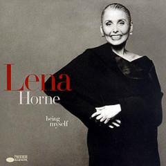 Being Myself - Lena Horne