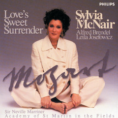 Mozart: Love's Sweet Surrender - Sylvia McNair, Alfred Brendel, Leila Josefowicz, Academy of St. Martin in the Fields, Sir Neville Marriner
