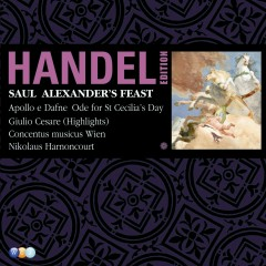 Handel Edition Volume 7 - Saul, Alexander's feast, Ode for St Cecilia's Day, Utrecht Te Deum, Apollo e Dafne, Giulio Cesare - Nikolaus Harnoncourt