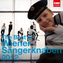 The Best of Wiener Sangerknaben 2012 - Wiener Sangerknaben