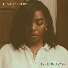 September Songs - Rukhsana Merrise