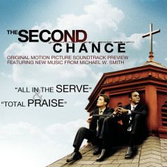 The Second Chance Original Motion Picture Soundtrack Preview - Michael W. Smith