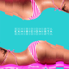 Exhibicionista (Single) - DrefQuila