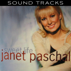 Sweet Life (Performance Tracks) - Janet Paschal