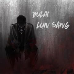 Không Tệ Luân Tang / 不赖伦桑 (Single) - Luân Tang