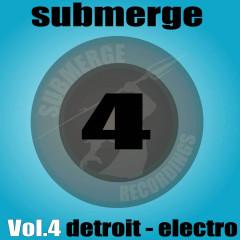 Submerge Vol. 4 - Detroit Electro - Submerge