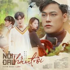 Nỗi Đau Thấu Trời (Single) - Phan Ngọc Luân