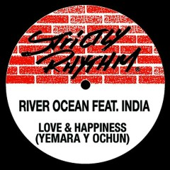 Love & Happiness (feat. India) - River Ocean, India