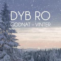 Godnat Vinter - Dyb Ro