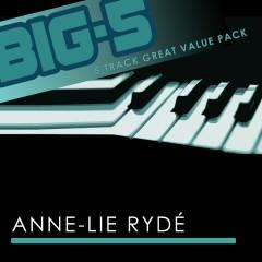 Big-5 : Anne-Lie Rydé - Anne-Lie Rydé