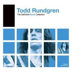 Definitive Rock: Todd Rundgren - Todd Rundgren