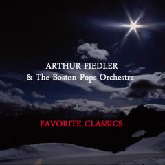 Favorite Classics - Arthur Fiedler, Boston Pops Orchestra, Arthur Fiedler & Boston Pops Orchestra