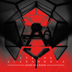 Alone In A Room (Acoustic Version) - Asking Alexandria
