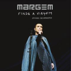 Margem, Finda a Viagem (Ao Vivo) - Adriana Calcanhotto