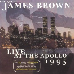 The Great James Brown - Live At The Apollo 1995 - James Brown