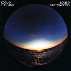 Love & Understanding - Kool & The Gang