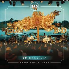 Bruninho & Davi - Violada - EP Brasília (Ao Vivo) - Bruninho & Davi
