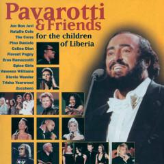 Pavarotti & Friends For The Children Of Liberia - Luciano Pavarotti, Céline Dion, Eros Ramazzotti, Zucchero, Stevie Wonder