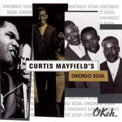 Curtis Mayfield's Chicago Soul - Various Artists