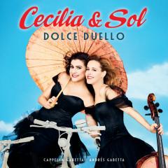 Dolce Duello - Cecilia Bartoli, Sol Gabetta, Cappella Gabetta, Andrés Gabetta