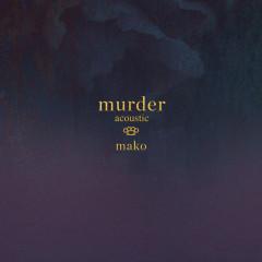 Murder (Acoustic)