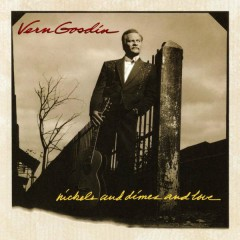 Nickels and Dimes and Love - Vern Gosdin