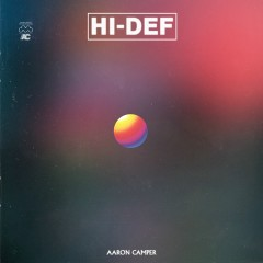HI-DEF - Aaron Camper