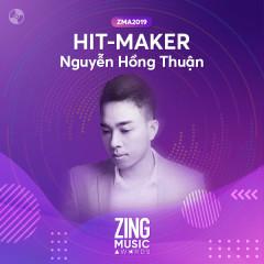 HIT-MAKER: Nguyễn Hồng Thuận #ZMA2019 - Various Artists