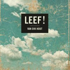 Leef! - Van Dik Hout