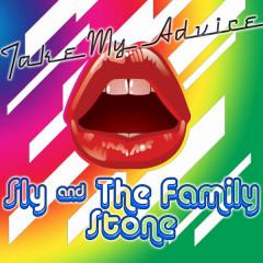 Take My Advice - Sly & The Family Stone