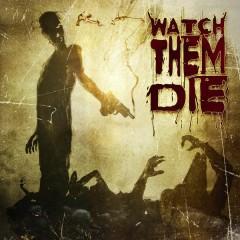 Watch Them Die