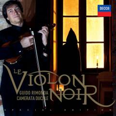 Le Violon Noir - Guido Rimonda, Camerata Ducale