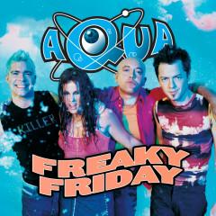 Freaky Friday - Aqua