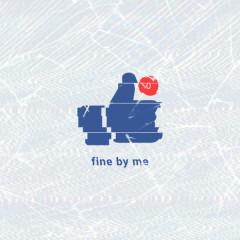 Fine By Me (Single)