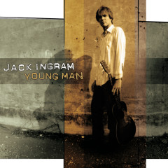 Young Man - Jack Ingram