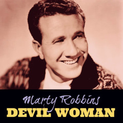 Devil Woman - Marty Robbins