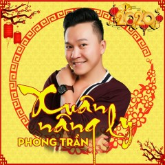 Bài hát Xuân Nâng Ly (EP) - Phong Trần