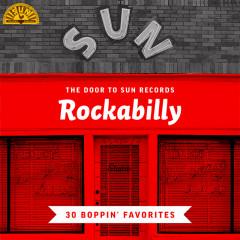 The Door to Sun Records: Rockabilly (30 Boppin' Favorites) - Various Artists