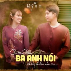 Ba Anh Nói (Single) - RYAN, CM1X